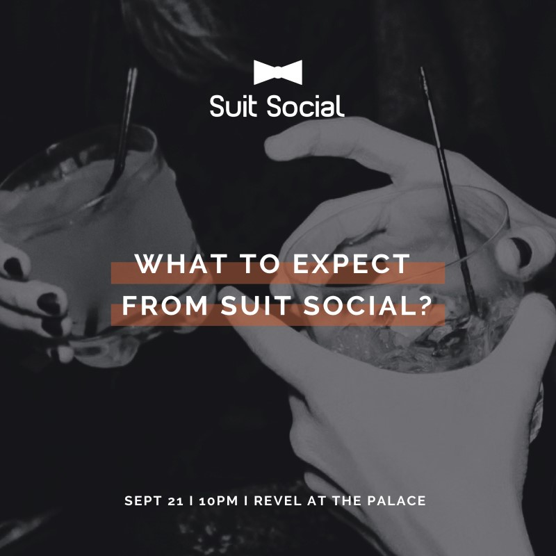 What To Expect from Suit Social?
